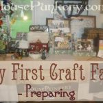 My First Craft Fair - Preparing